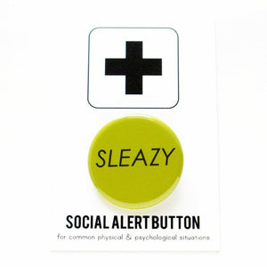 SLEAZY <br> Pinback Button