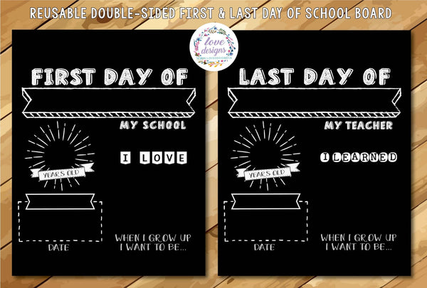 Reusable Sign - First + Last Day of School (Monochrome)