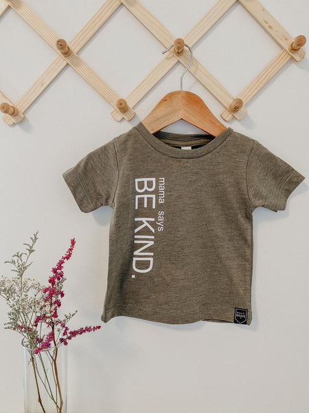 Grace & Brave - Mama Says Be Kind Tee
