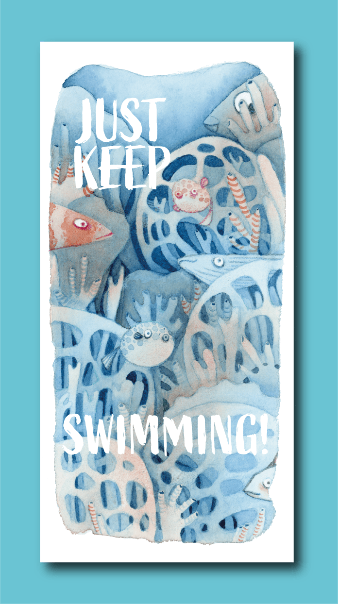 Just Keep Swimming! Bookmark - Deborah Go