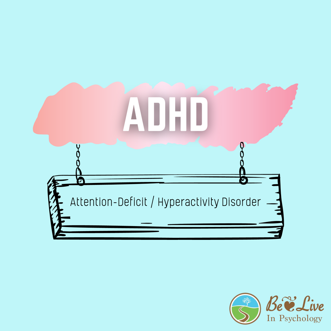 Psychological Assessment: ADHD
