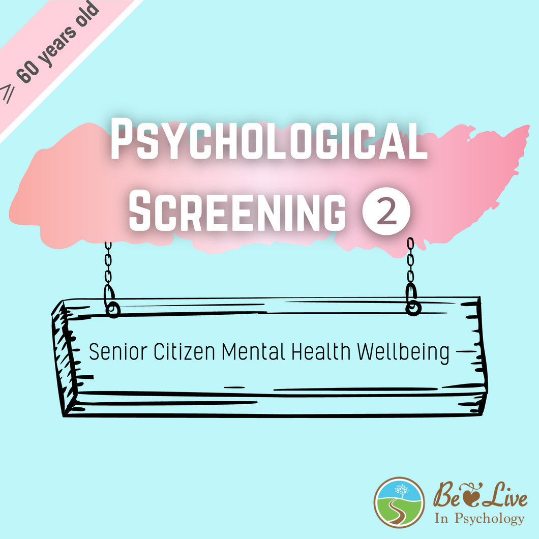 Psychological Assessment: Screening ❷