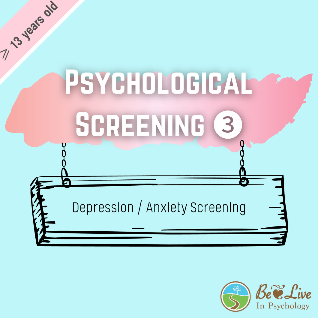 Psychological Assessment: Screening ❸