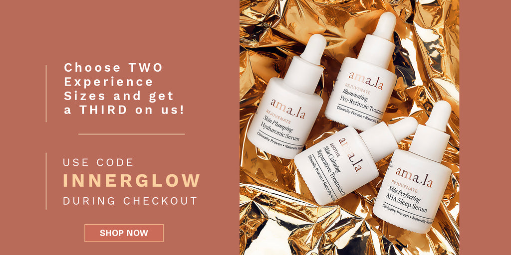 Choose Two Experience Sizes and get a Third on US. Use Code INNERGLOW during Checkout: SHOP NOW