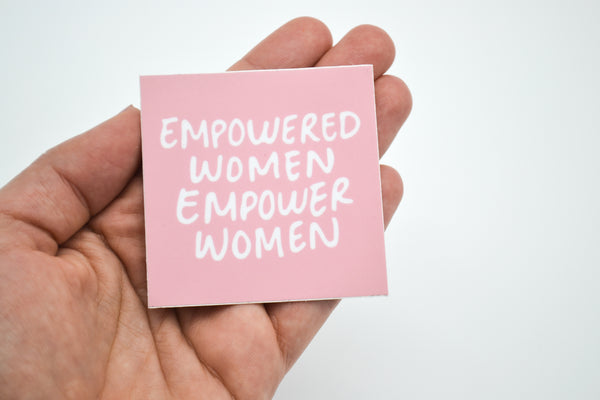 EMPOWERED WOMEN - Sticker