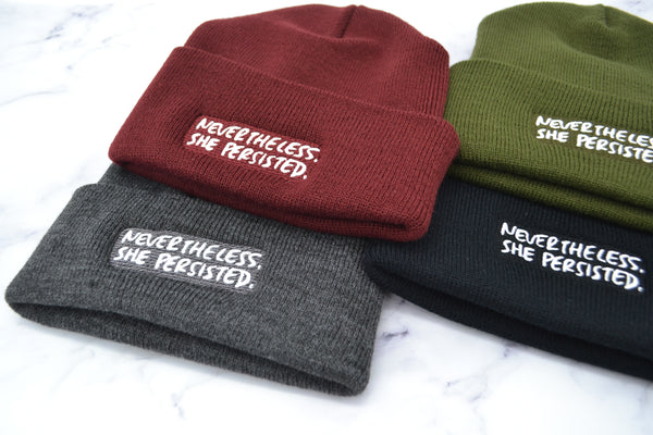 NEVERTHELESS, SHE PERSISTED - Beanie