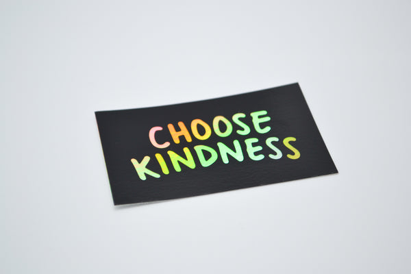 CHOOSE KINDNESS - Sticker