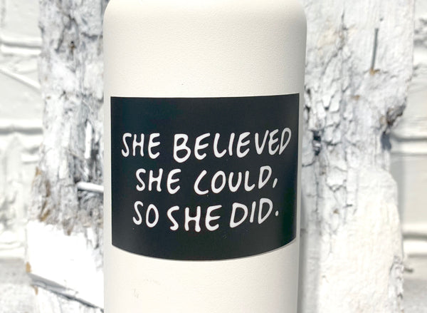 SHE BELIEVED Sticker-1
