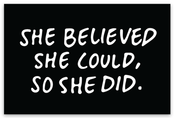 SHE BELIEVED Sticker-3