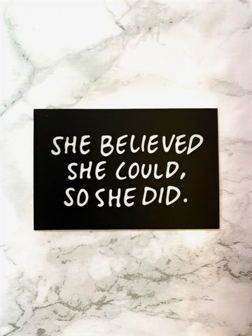 SHE BELIEVED Sticker-0