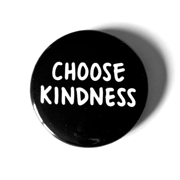 CHOOSE KINDNESS PIN-1