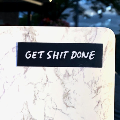 GET SHIT DONE Sticker-0