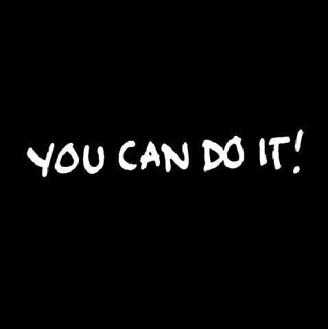 YOU CAN DO IT!-1