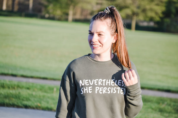 NEVERTHELESS, SHE PERSISTED - Sweatshirt