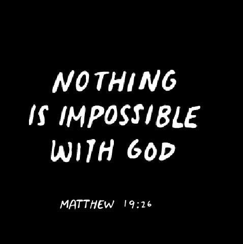 NOTHING IS IMPOSSIBLE WITH GOD-1