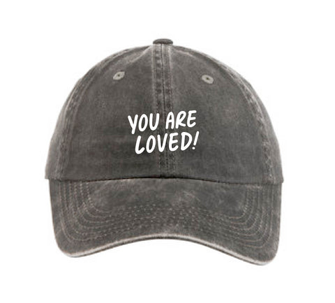 You Are Loved! - Baseball Hat