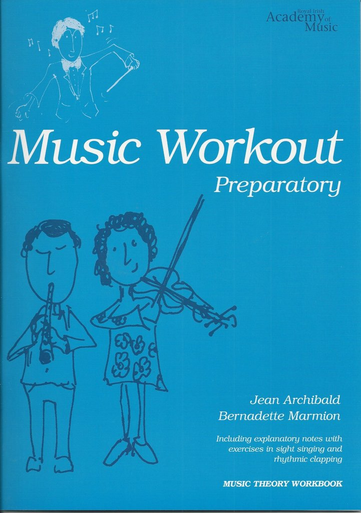 Royal Irish Academy Music Workout Preparatory