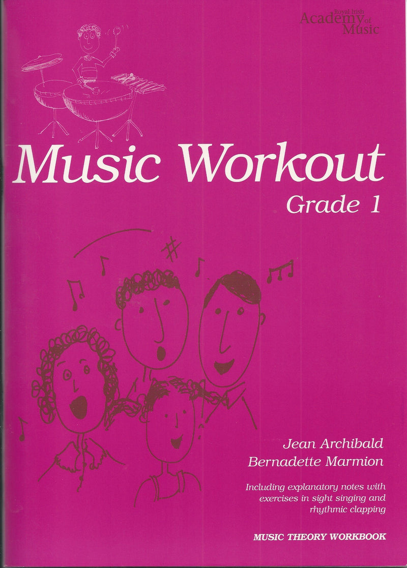 Royal Irish Academy Music Workout Grade 1