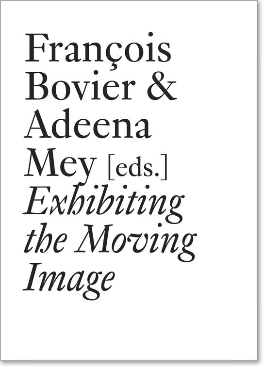Exhibiting the Moving Image