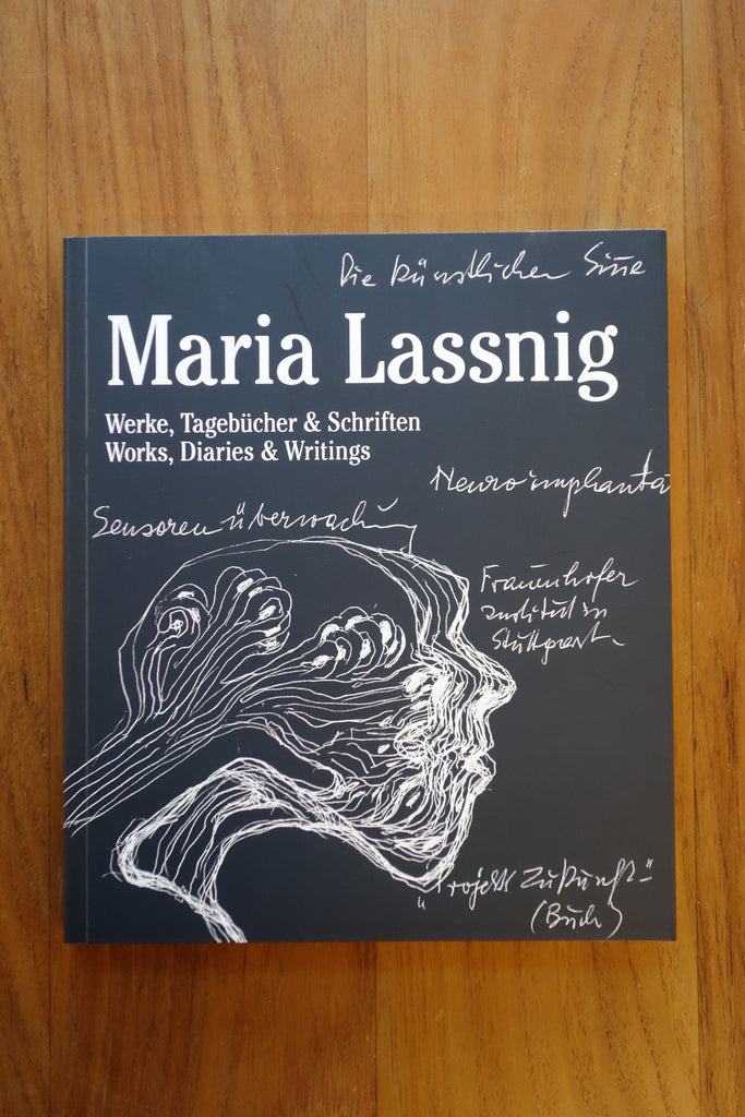 Maria Lassnig - Works, Diaries & Writings