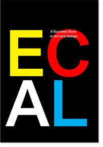 ECAL: A Success Story in Art and Design