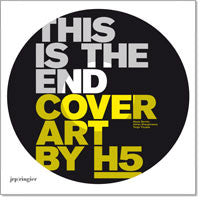 This is the End: Cover Art by H5