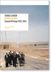 Thomas Lawson: Mining for Gold, Selected Writings (1976–2002