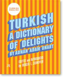 Adnan Adam Onart: Turkish: A Dictionary of Delights