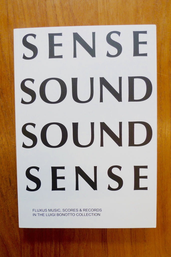 Sense Sound / Sound Sense - Fluxus Music, Scores & Records