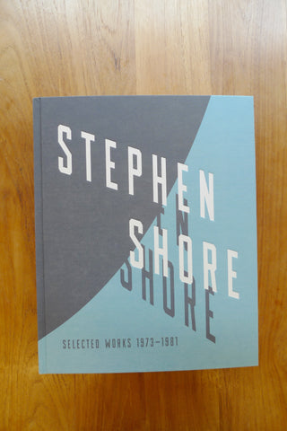 Stephen Shore – Selected Works, 1973-1981