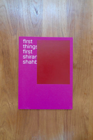 Shirana Shahbazi – First Things First