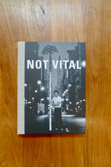 Not Vital – univers privat
