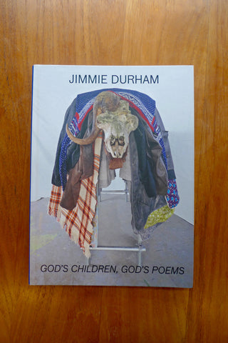 Jimmie Durham – God's Children, God's Poems