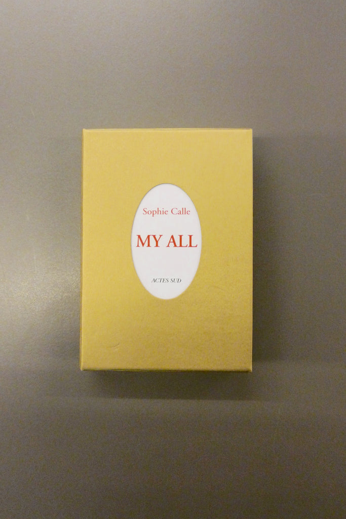 Sophie Calle - My All