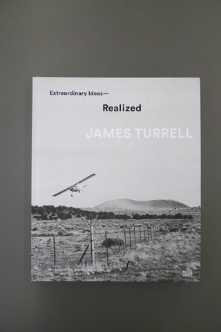 James Turrell – Extraordinary Ideas, Realized