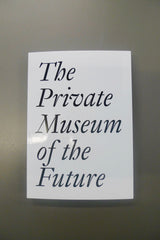 The Private Museum of the Future