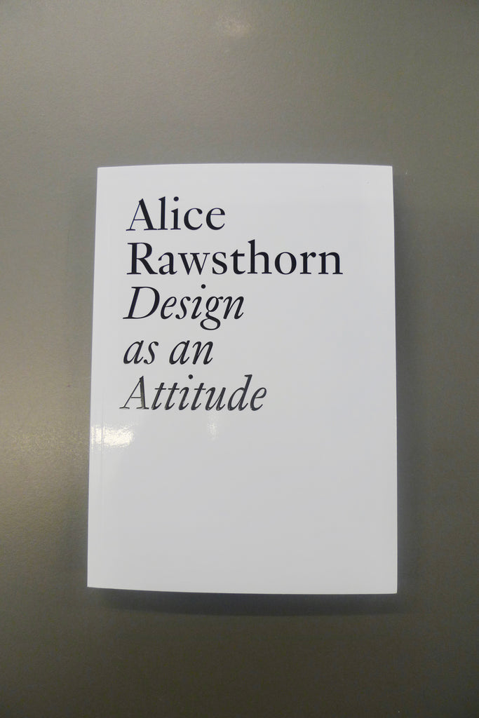 Alice Rawsthorn – Design as an Attitude