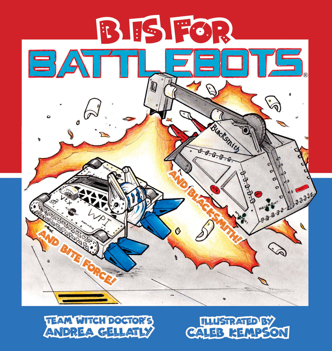 B Is for BattleBots (Digital Download)
