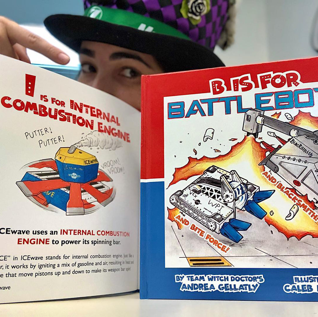 B Is for BattleBots (Autographed)