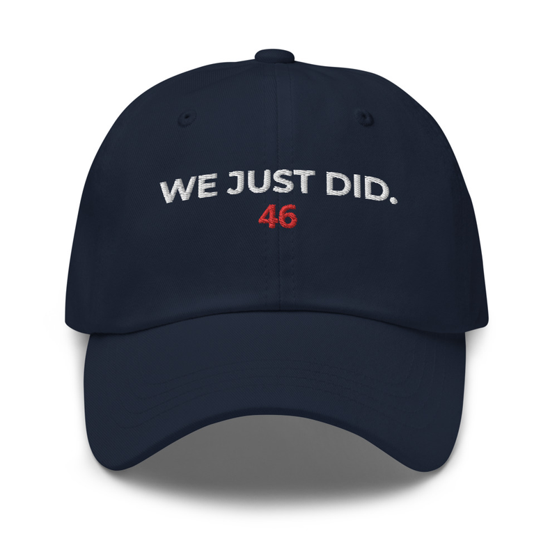 We Just Did. Hat