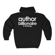 Load image into Gallery viewer, AUTHOR BILLIONAIRE IN TRAINING | Unisex Heavy Blend™ Full Zip Hooded Sweatshirt | THE AUTHOR'S PLUG SOCIETY