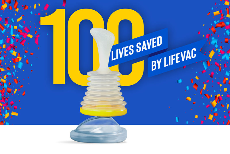 LifeVac Saves 100th Life