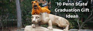 10 Penn State Graduation Gift Ideas