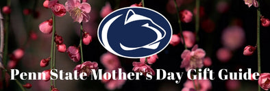 Penn State Mother's Day Gift Guide