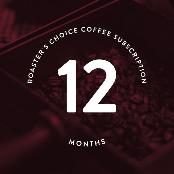 Roaster's Choice Gift Subscription: 12 Months