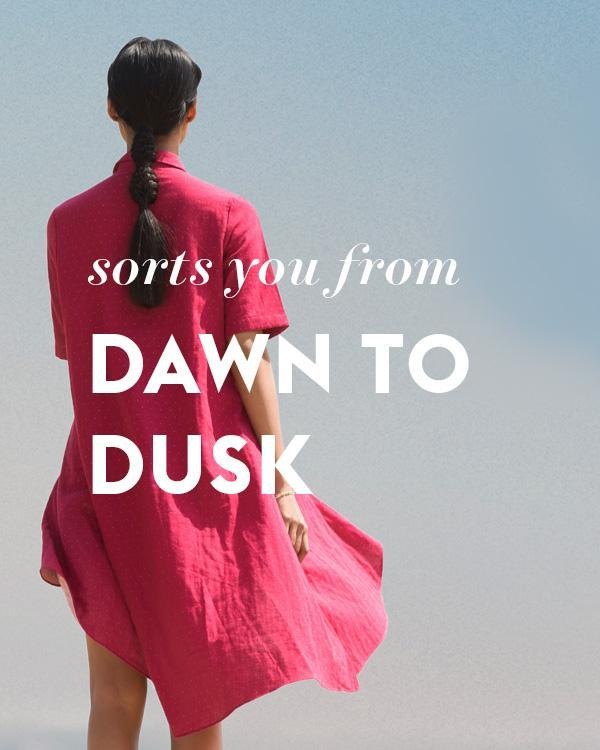 SORTS YOU FROM DAWN TO DUSK
