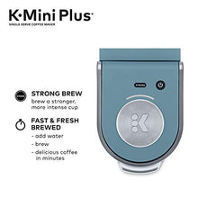 Load image into Gallery viewer, Keurig K-Mini Plus Coffee Maker, Single Serve K-Cup Pod Coffee Brewer, Comes With 6 to 12 Oz. Brew Size, K-Cup Pod Storage, and Travel Mug Friendly, Evening Teal