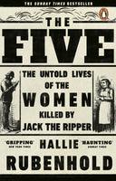 The five by by Hallie Rubenhold