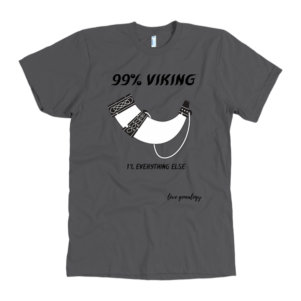 99% VIKING MENS CUSTOM T-SHIRT WEAR YOUR ETHNICITY WITH GUSTO! FAMILY HISTORY DNA ANCESTRY