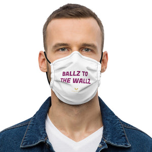 "Open image in slideshow, ""BALLZ TO THE WALLZ"" Premium face mask"